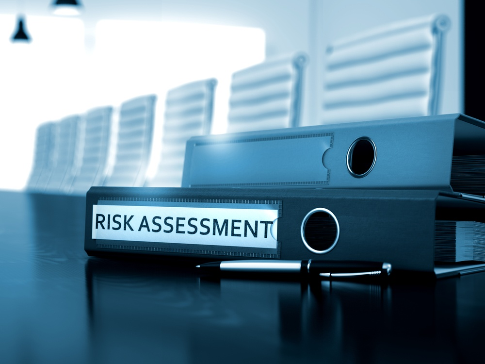 The Importance of Risk Assessments